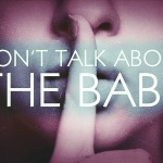 """Movie Review: """"Don't Talk About theBaby"""""""