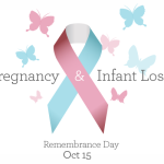 Pregnancy & Infant Loss Remembrance Day on October 15th